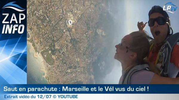 Zap : Marseille et le Vel vus du ciel !