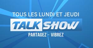 Le Talk Show tous les lundi et jeudi